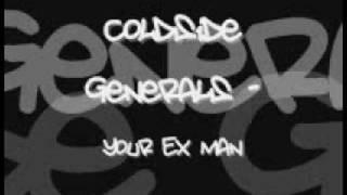 Coldside Generals - Your Ex Man