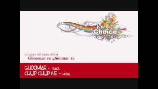 Ghoomar - Chup Chup Ke