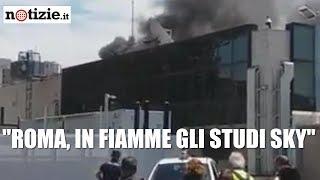 Roma, incendio agli studi Sky: le immagini | Notizie.it
