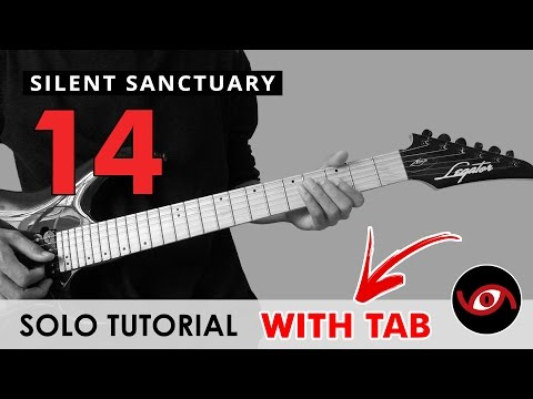 14 - Silent Sanctuary INTRO + SOLO + INTERLUDE Guitar Tutorial (WITH TAB)