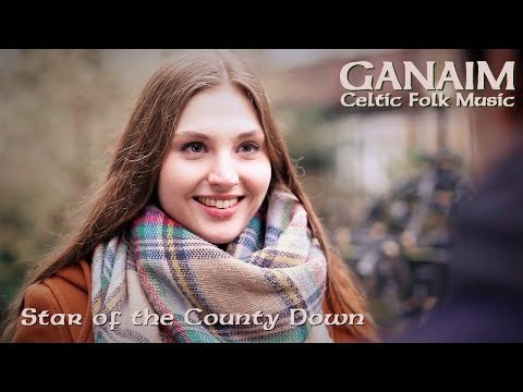 GANAIM - Star of the County Down (Official)