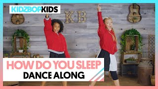 KIDZ BOP Kids - How Do You Sleep? (Dance Along) [KIDZ BOP 40]