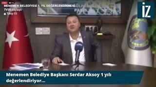 Gambar cover Menemen Belediye Başkanı Serdar Aksoy canlı yayında...