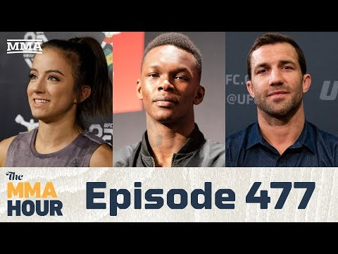 The MMA Hour: Episode 477 ( w/ Israel Adesanya, Luke Rockhold, Maycee Barber)