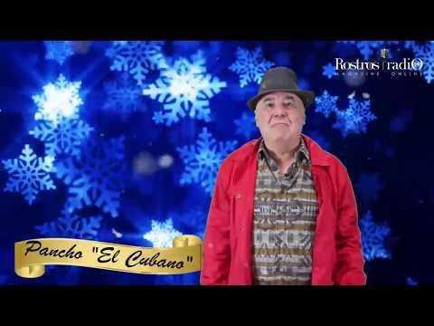 Feliz Navidad te desea Pancho el Cubano - Rostros Latinos Radio