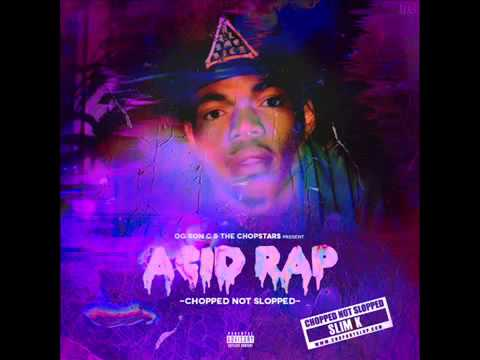 Chance The Rapper - Acid Rap (Chopped Not Slopped) [Full Mixtape]