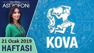 KOVA Burcu 21 Ocak 2019 HAFTALIK Burç Yorumları Astrolog DEMET BALTACI