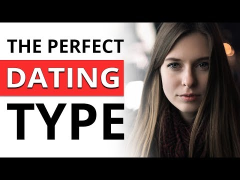 what is your dating type