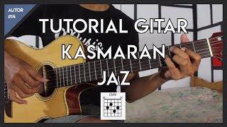Video Tutorial Gitar (JAZ - KASMARAN) LENGKAP! download MP3, 3GP, MP4, WEBM, AVI, FLV Maret 2018