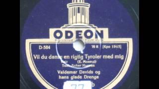 Vil du danse en rigtig Tyroler med mig - Valdemar Davids 1933