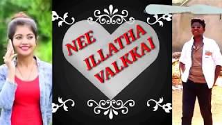 Nee illatha valkkai New love failure 1 album song