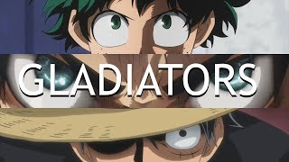 My Hero Academia x Attack on Titan x One Piece AMV - Gladiators