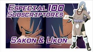 """Especial 100 Suscriptores - """"Sakon & Ukon"""""""