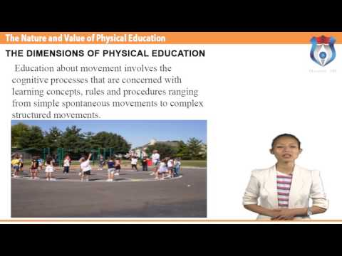 The Nature and Value of Physical Education