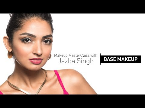 Makeup Masterclass with Jazba Singh : Base Makeup