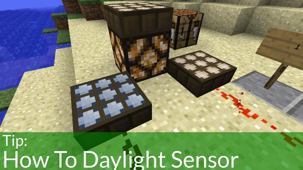 How To Make A Day Night Sensor In Minecraft