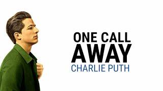 One Call Away - Charlie Puth (Lyrics)