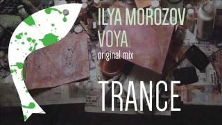 Ilya Morozov - Voya (Original Mix)