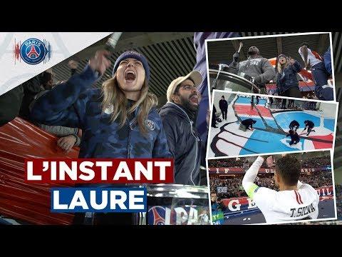 L'INSTANT LAURE : AU COEUR DES ULTRAS - PARIS SAINT-GERMAIN vs LIVERPOOL