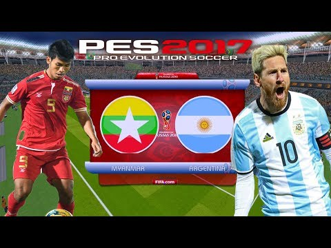 myanmar VS argentina friendly full match 15/6/2017 pes2017