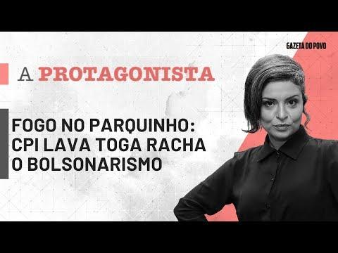 A Protagonista 16-09: fogo no parquinho: CPI lava toga racha o bolsonarismo