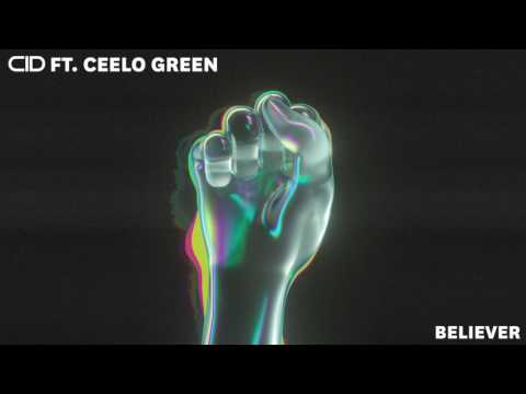 CID  Believer ft. CeeLo Green