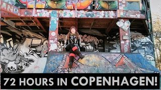 VISITING ANARCHIST FREETOWN CHRISTIANIA! | 72 HOURS IN COPENHAGEN - PART 1