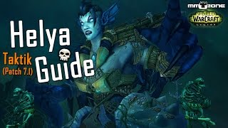 Helya Raid Guide (LFR / Normal / HEROIC) - Prüfung der Tapferkeit / Trial of Valor