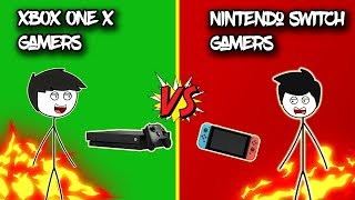XBOX ONE X Gamers VS  Nintendo Switch Gamers