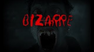 BIZARRE short horror film