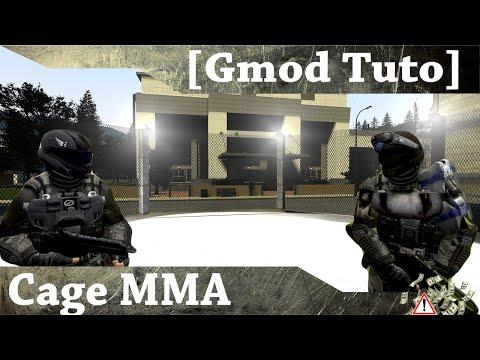 [Gmod Tuto] Cage MMA !