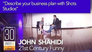 Forbes 30 Under 30 Summit | John Shahidi | Q1 Describe your business plan with Shots Studios 360°