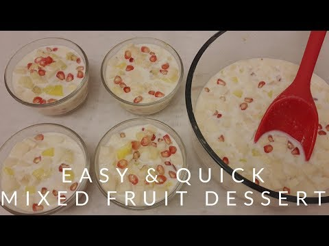 Easy & Quick Mixed Fruit Dessert