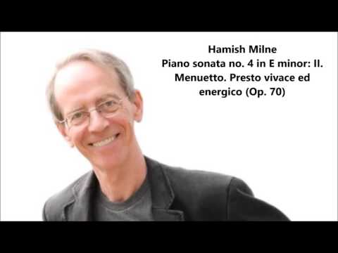 Hamish Milne: The complete Piano sonata no. 4 in E minor Op. 70 (Weber)