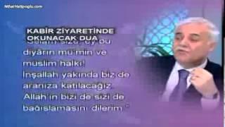 Nihat Hatipoğlu - Kabir Ziyaretinde Okunacak Dua