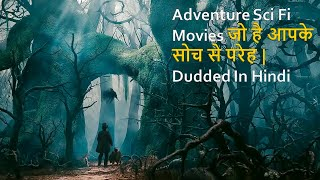 Top 10 Best  Sci Fi Adventure Movies Dubbed In Hindi All Time Hit