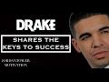 Drake: Tells The SECRETS to Success | Jordan Tower Motivation