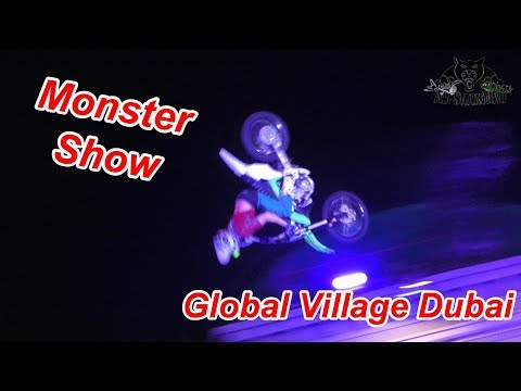 The Monster Show Global Village Dubai Thriller Fast and Entertaining