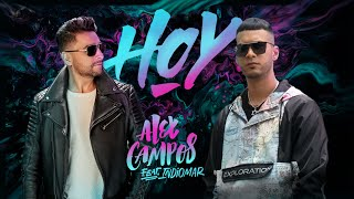 Alex Campos feat. Indiomar - Hoy (Video Oficial)