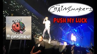 The Chainsmokers - Push My Luck - World War Joy Tour | StewarTV