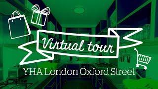 YHA London Oxford Street Virtual Tour