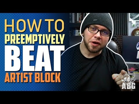 How to Preemptively BEAT ARTIST BLOCK - Creative Quick Tip