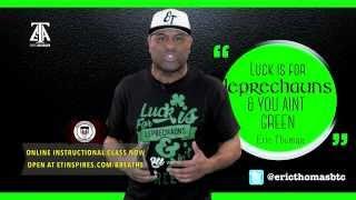 Luck Is For Leprechauns & You Ain't Green! (TGIM S8 E11)
