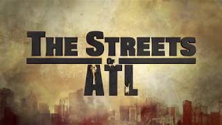 The Streets of ATL Episode 1