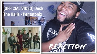 [OFFICIAL VIDEO] Deck The Halls - Pentatonix | REACTION