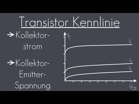 Transistor Kennlinie (Teil2) - Kollektorstrom, Kollektor-Emitter-Spannung | Transistor