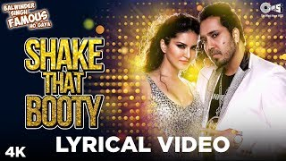 Shake That Booty Lyrical Balwinder Singh Famous Ho Gaya Sunny Leone Ft Mika Singh Party Hits
