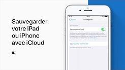 Sauvegarder votre iPad ou iPhone avec iCloud– AssistanceApple