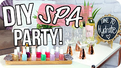 DIY Spa Party on a Budget!