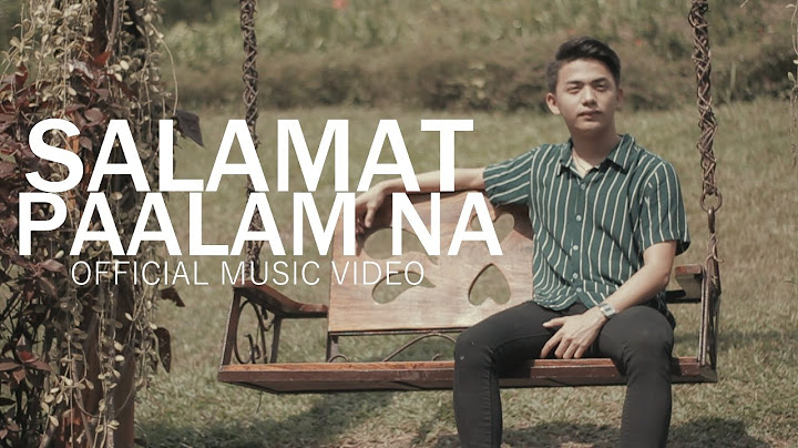 salamat paalam na  still one  yayoi  yhanzy official music video